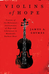 Foto Cover di Violins of Hope, Ebook inglese di James A. Grymes, edito da HarperCollins