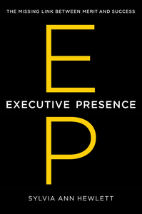 Ebook in inglese Executive Presence Hewlett, Sylvia Ann