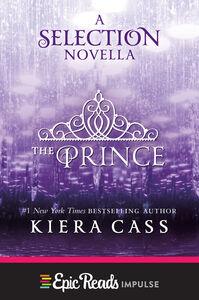 Foto Cover di The Prince, Ebook inglese di Kiera Cass, edito da HarperCollins