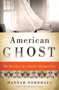 Foto Cover di American Ghost, Ebook inglese di Hannah Nordhaus, edito da HarperCollins