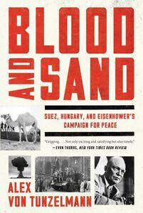 Foto Cover di Blood and Sand, Ebook inglese di Alex Von Tunzelmann, edito da HarperCollins