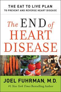 Foto Cover di The End of Heart Disease, Ebook inglese di Dr. Joel Fuhrman, edito da HarperCollins
