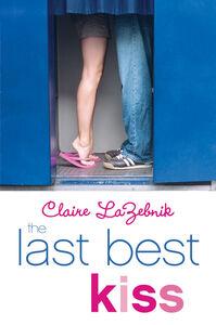 Ebook in inglese Last Best Kiss LaZebnik, Claire