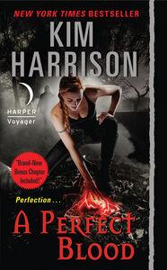 Foto Cover di A Perfect Blood with Bonus Material, Ebook inglese di Kim Harrison, edito da HarperCollins