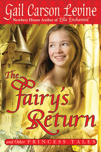Ebook in inglese Fairy's Return and Other Princess Tales Levine, Gail Carson