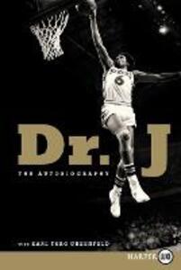 Dr. J: The Autobiography (Large Print) - Julius W. Erving,Karl Taro Greenfeld - cover