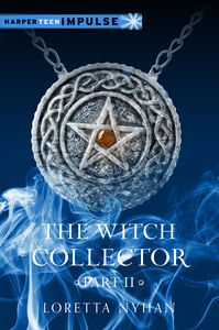 Foto Cover di The Witch Collector, Part II, Ebook inglese di Loretta Nyhan, edito da HarperCollins