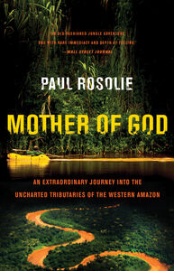 Foto Cover di Mother of God, Ebook inglese di Paul Rosolie, edito da HarperCollins
