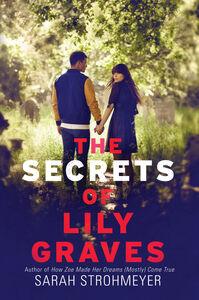 Foto Cover di Secrets of Lily Graves, Ebook inglese di Sarah Strohmeyer, edito da HarperCollins