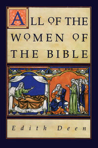 Foto Cover di All of the Women of the Bible, Ebook inglese di Edith Deen, edito da HarperCollins