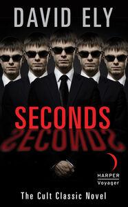 Foto Cover di Seconds, Ebook inglese di David Ely, edito da HarperCollins