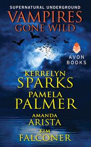 Foto Cover di Vampires Gone Wild, Ebook inglese di AA.VV edito da HarperCollins