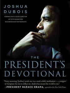 Foto Cover di The President's Devotional, Ebook inglese di Joshua DuBois, edito da HarperCollins