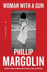 Foto Cover di Woman with a Gun, Ebook inglese di Phillip Margolin, edito da HarperCollins