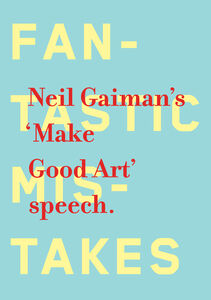 Foto Cover di Make Good Art, Ebook inglese di Neil Gaiman, edito da HarperCollins