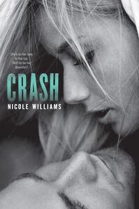 Foto Cover di Crash, Ebook inglese di Nicole Williams, edito da HarperCollins