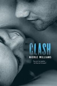 Foto Cover di Clash, Ebook inglese di Nicole Williams, edito da HarperCollins