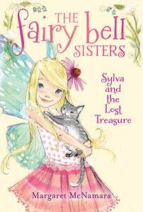 Foto Cover di Fairy Bell Sisters #5: Sylva and the Lost Treasure, Ebook inglese di Margaret McNamara, edito da HarperCollins