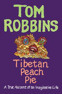 Ebook in inglese Tibetan Peach Pie Robbins, Tom
