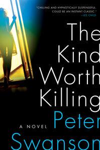 Foto Cover di The Kind Worth Killing, Ebook inglese di Peter Swanson, edito da HarperCollins