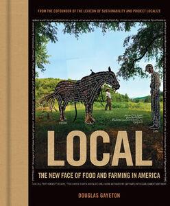 Foto Cover di Local, Ebook inglese di Douglas Gayeton, edito da HarperCollins