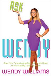 Foto Cover di Ask Wendy, Ebook inglese di Wendy Williams, edito da HarperCollins