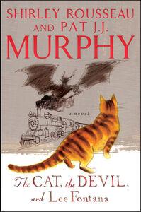 Foto Cover di The Cat, the Devil, and Lee Fontana, Ebook inglese di Pat J. J. Murphy,Shirley Rousseau Murphy, edito da HarperCollins