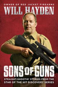Foto Cover di Sons of Guns, Ebook inglese di Will Hayden, edito da HarperCollins