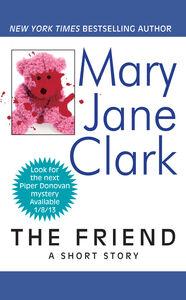 Foto Cover di The Friend, Ebook inglese di Mary Jane Clark, edito da HarperCollins