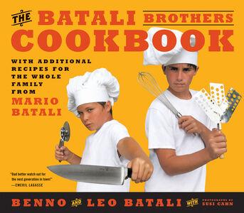 Foto Cover di The Batali Brothers Cookbook, Ebook inglese di Benno Batali,Leo Batali, edito da HarperCollins