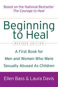 Foto Cover di Beginning to Heal, Ebook inglese di Ellen Bass,Laura Davis, edito da HarperCollins