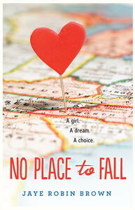 Ebook in inglese No Place to Fall Brown, Jaye Robin