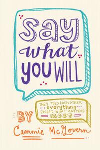 Foto Cover di Say What You Will, Ebook inglese di Cammie McGovern, edito da HarperCollins