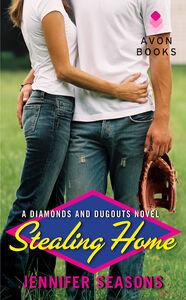 Foto Cover di Stealing Home, Ebook inglese di Jennifer Seasons, edito da HarperCollins