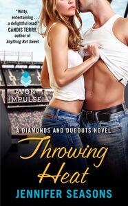 Foto Cover di Throwing Heat, Ebook inglese di Jennifer Seasons, edito da HarperCollins