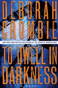 Foto Cover di To Dwell in Darkness, Ebook inglese di Deborah Crombie, edito da HarperCollins