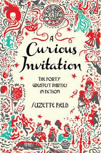 Foto Cover di A Curious Invitation, Ebook inglese di Suzette Field, edito da HarperCollins
