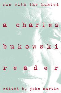 Foto Cover di Run With the Hunted, Ebook inglese di Charles Bukowski, edito da HarperCollins