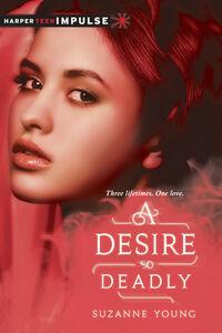 Foto Cover di A Desire So Deadly, Ebook inglese di Suzanne Young, edito da HarperCollins