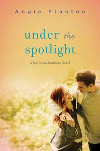 Foto Cover di Under the Spotlight, Ebook inglese di Angie Stanton, edito da HarperCollins