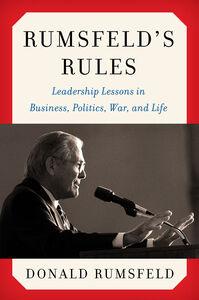 Foto Cover di Rumsfeld's Rules, Ebook inglese di Donald Rumsfeld, edito da HarperCollins