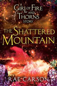 Foto Cover di The Shattered Mountain, Ebook inglese di Rae Carson, edito da HarperCollins