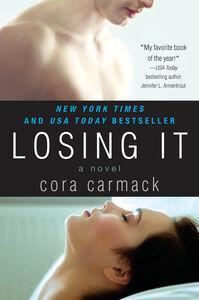 Foto Cover di Losing It, Ebook inglese di Cora Carmack, edito da HarperCollins