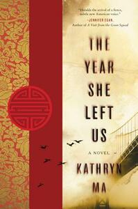 The Year She Left Us - Kathryn Ma - cover