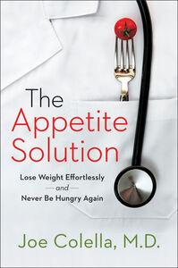 Foto Cover di Appetite Solution, Ebook inglese di M.D. Joe Colella, edito da HarperCollins