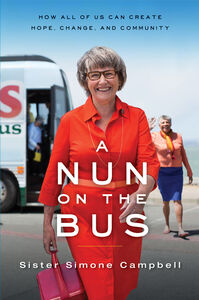 Foto Cover di Nun on the Bus, Ebook inglese di Sister Sister Simone Campbell, edito da HarperCollins