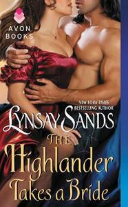 The Highlander Takes a Bride: Highland Brides - Lynsay Sands - cover