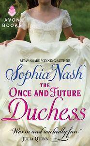 Foto Cover di Once and Future Duchess, Ebook inglese di Sophia Nash, edito da HarperCollins