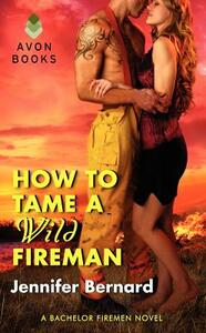 How to Tame a Wild Fireman - Jennifer Bernard - cover