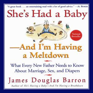 Foto Cover di She's Had a Baby, Ebook inglese di James D. Barron, edito da HarperCollins